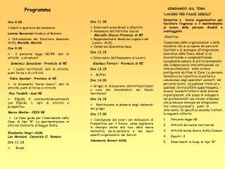 Programma Ore 9.00 Saluti e apertura del seminario  Lorena Baccarani  Sindaco di Rubiera