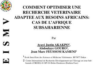 Par Ayayi Justin AKAKPO 1 ,   Abdoulaye GOURO 2 ,  Jean Marc FEUSSOM KAMENI 1