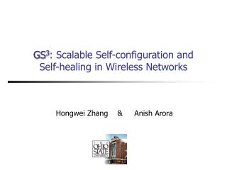 GS 3 : Scalable Self-configuration and   Self-healing in Wireless Networks