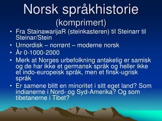 Norsk spr khistorie komprimert
