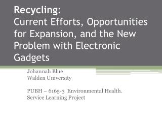 Johannah Blue Walden University PUBH – 6165-3  Environmental Health. Service Learning Project