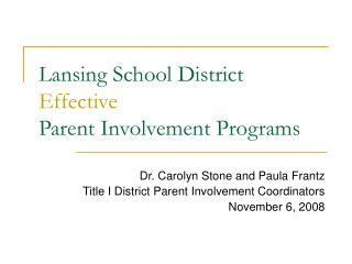Lansing School District Effective Parent Involvement Programs