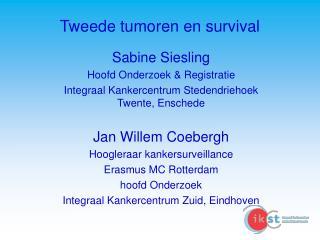 Tweede tumoren en survival