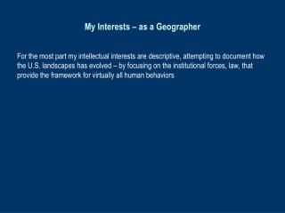 My Interests – as a Geographer
