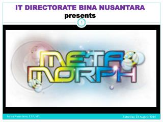 IT DIRECTORATE BINA NUSANTARA presents