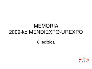 MEMORIA  2009-ko MENDIEXPO-UREXPO