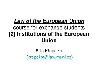 Law of the European Union  course for exchange students [2] Institutions of the European Union