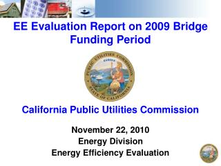 EE Evaluation Report on 2009 Bridge Funding Period