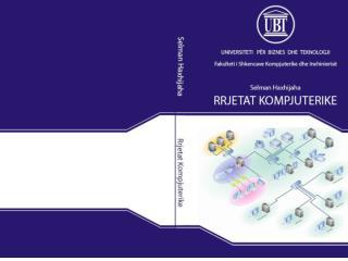Rrjetat kompjuterike, edicioni i parë nga  Selman  Haxhijaha