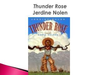 Thunder Rose Jerdine Nolen