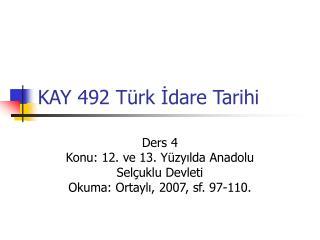 KAY 492 Türk İdare Tarihi