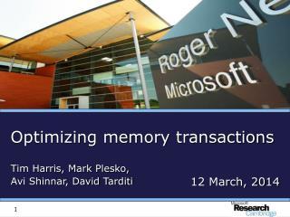Optimizing memory transactions