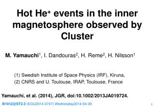 Hot He +  events in the inner magnetosphere observed by Cluster