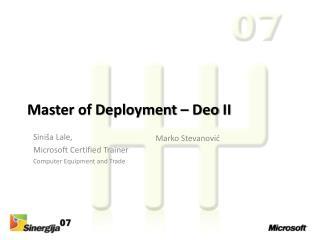 Master of Deployment –  Deo  II
