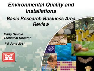 Environmental Quality and Installations Basic Research Business Area Review