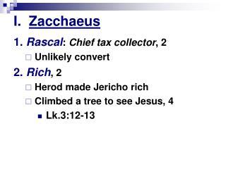 I.   Zacchaeus