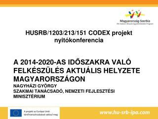 HUSRB/1203/213/151 CODEX projekt nyitókonferencia