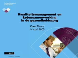 Kwaliteitsmanagement en ketensamenwerking  in de gezondheidszorg