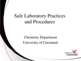 Safe Laboratory Practices  and Procedures