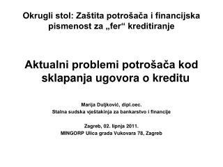 """Okrugli stol: Zaštita potrošača i financijska pismenost za """"fer"""" kreditiranje"""