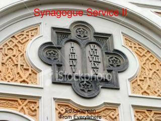 Synagogue Service II