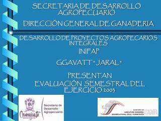 SECRETARIA DE DESARROLLO AGROPECUARIO