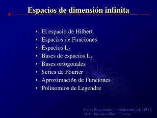 Espacios de dimensi�n infinita