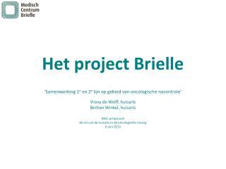 Het project Brielle