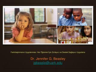 Farklılaştırmanın Uygulanması: Her Öğrenen İçin Zorlayıcı ve Destek Sağlayıcı Uygulama