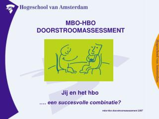 MBO-HBO DOORSTROOMASSESSMENT