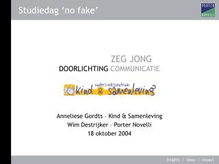 ZEG JONG DOORLICHTING  COMMUNICATIE