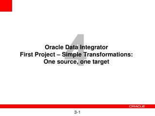 Oracle Data Integrator First Project – Simple Transformations:  One source, one target
