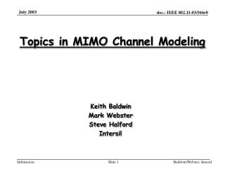 Topics in MIMO Channel Modeling