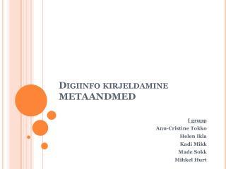 Digiinfo  kirjeldamine METAANDMED