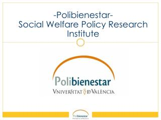 -Polibienestar- Social Welfare Policy Research Institute