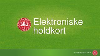 Elektroniske holdkort