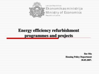 Energy efficiency refurbishment  programmes and projects
