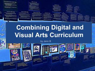 Combining Digital and  Visual Arts Curriculum