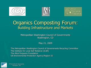 Organics Composting Forum: Building Infrastructure and Markets