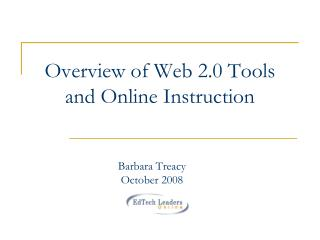Overview of Web 2.0 Tools and Online Instruction