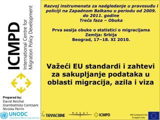 Važeći  EU standard i i zahtevi za sakupljanje podataka u oblasti migracija, azila i viza