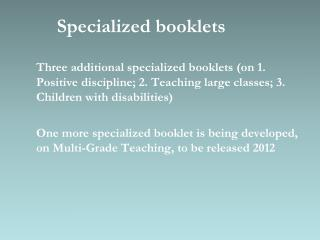 Specialized booklets