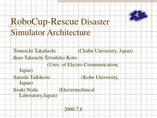 RoboCup-Rescue  Disaster Simulator Architecture
