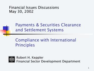 Financial Issues Discussions May 30, 2002