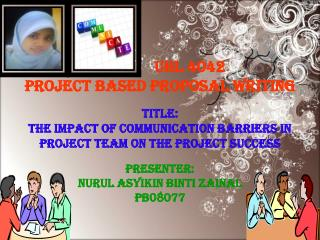 UHL 4042 PROJECT BASED PROPOSAL WRITING TITLE: