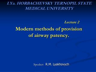 I.Ya. HORBACHEVSKY TERNOPIL STATE MEDICAL UNIVERSITY