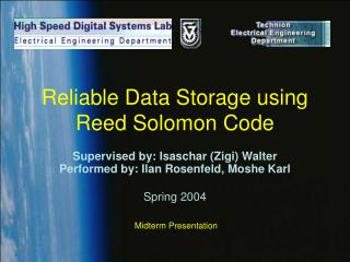Reliable Data Storage using Reed Solomon Code