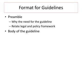Format for Guidelines