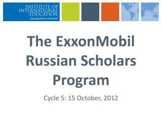 The ExxonMobil Russian Scholars Program