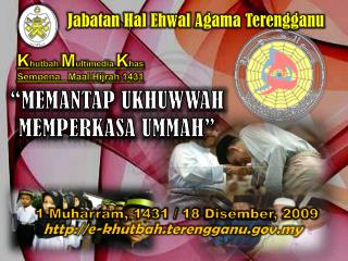 K hutbah M ultimedia  K has Sempena Maal Hijrah  1431